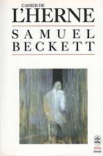 CAHIER DE L'HERNE SAMUEL BECKETT - ÉDITIONS DU LIVRE DE POCHE COLL. BIBLIO 1985