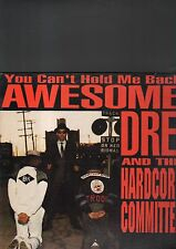 AWESOME DRE' and the hardcore committee - you can't hold me back LP