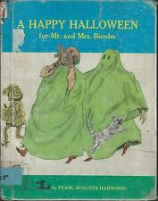 A happy halloween for mr. and mrs. bumba by pearl augusta harwood 1971 lerner