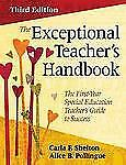 The Exceptional Teacher's Handbook : The First-Year Special Education Teacher's