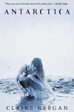 Antarctica by Keegan, Claire