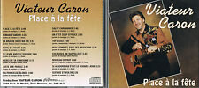Viateur Caron, Place a la fete. CD BRAND NEW at MusicaMonette from canada
