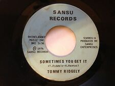 Tommy [Ridgely] Ridgley ‎–Sometimes You Get It/What A Mess SANSU 10001 NOLA Soul