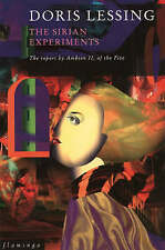 The Sirian Experiments: the Report by Ambien II, of the Five by Doris Lessing...
