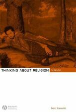 Thinking about Religion : A Reader by Ivan Strenski (2006, Paperback, Revised)