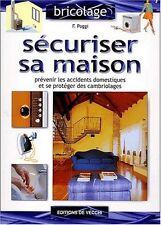 Bricolage.Sécuriser sa maison.F.POGGI.Editions De Vecchi Z007