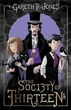 The Society of Thirteen, Gareth P. Jones, New Book