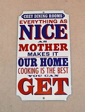 "VINTAGE ENAMEL SIGN ""NICE AS MOTHER MAKES"" Home cooking best DoDo Designs"