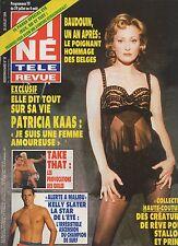 CINE REVUE (belge) 1994 N°30 patricia kaas kelly slater take that