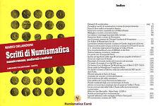 [NC] SCRITTI DI NUMISMATICA - MARIO ORLANDONI - 1993 (INDICE ALL'INTERNO)