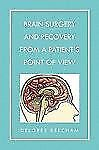 Brain Surgery and Recovery from a Patient's Point of View by Delores Beecham...