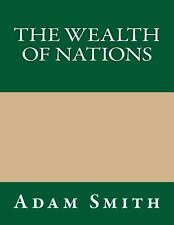 The Wealth of Nations by Adam Smith (2013, Paperback)