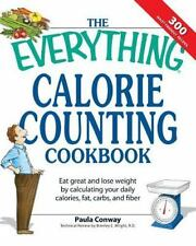 The Everything Calorie Counting Cookbook: Calculate your daily caloric-ExLibrary