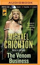 The Venom Business by Michael Crichton and John Lange (2015, MP3 CD, Unabridged)