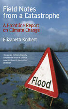 Field Notes from a Catastrophe: A Frontline Report on Climate Change,GOOD Book
