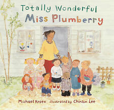 Totally Wonderful Miss Plumberry, Michael Rosen