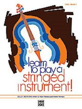 Learn to Play a Stringed Instrument - Cello Book 3