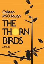 The Thorn Birds: A Novel by Colleen McCullough