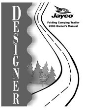 Jayco Fold-Down Pop-Up Tent Trailer Owners Manual- 2003 Designer