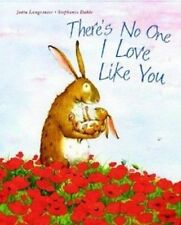 There's No One I Love Like You by Jutta Langreuter (2013, Hardcover)