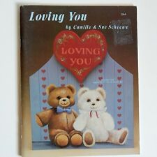 Loving You Tole Painting Book Camille Sue Scheewe Holidays Teddy Bears Flowers