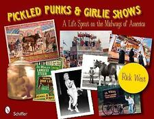 Pickled Punks & Girlie Shows: A Life Spent on the Midways of America, books, bou
