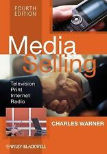 Media Selling: Television, Print, Internet, Radio-ExLibrary