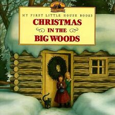 Little House Ser.: Christmas in the Big Woods by Laura Ingalls Wilder (1997,...