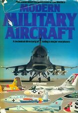 Illustrated Encyclopedia of the World's Modern Military Aircraft by Bill Gunston