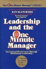 Leadership and the One Minute Manager : Increasing Effectiveness Through...