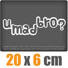 u mad bro? 20 x 6 cm JDM Decal Sticker Aufkleber Racing Die Cut