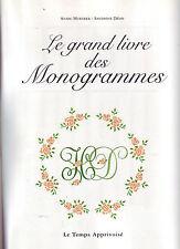 Le grand livre des monogrammes ! Huertrer & Déon ! Ed LTA ! 2000 ! R1 !