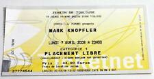 MARK KNOPFLER : rare billet ticket concert FRANCE Toulouse 07/04/2008