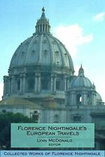 Collected Works of Florence Nightingale: Florence Nightingale's European...