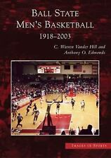 Images of Sports: Ball State Men's Basketball : 1918-2003 by Anthony O....