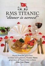 RMS/Titanic /Dinner is Served/Yvonne Hume/White Star ine/(Hardback, 2010)/New