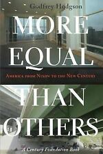 Politics and Society in Modern America: More Equal Than Others : America from...