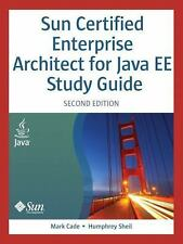 Sun Certified Enterprise Architect for Java EE Study Guide (2nd Edition) Cade,