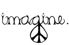PEACE  IMAGINE VINYL TRUCK WINDOW LAPTOP CAR STICKER DECAL  LOVE  PEACE
