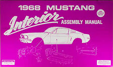 1968 Ford Mustang Interior Assembly Manual 68 Door Panels Trunk Trim Seats Belts