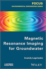 Magnetic Resonance Imaging for Groundwater, Anatoly Legtchenko