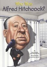 Who Was Alfred Hitchcock? by Pamela D. Pollack and Meg Belviso (2014,...