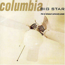 """BIG STAR """"Columbia: Live At Missouri University 4/25/93"""" GREAT LIVE CD NOW OOP1"""