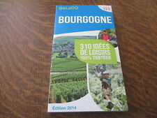 guide balado edition 2014 bourgogne 310 idees de loisirs 100% testees