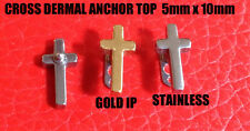 1 CROSS MICRO DERMAL FLAT ANCHOR TOP 14 GA SURGICAL STEEL OR GOLD IP
