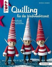 PATRICK KRäMER - QUILLING FüR DIE WEIHNACHTSZEIT (KREATIV.KOMPAKT.)