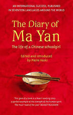 The Diary of Ma Yan: The Life of a Chinese Schoolgirl by Ma Yan (Paperback,...