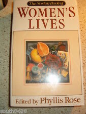 The Norton Book of Women's Lives by Phyllis Rose  SC