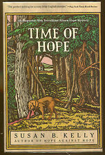 Time of Hope by Susan B. Kelly-Publisher Review Copy-Author's Second Novel