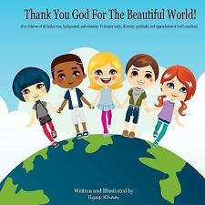 Thank You God for the Beautiful World! by Ilyas Khan (2015, Paperback)